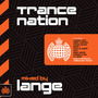 Ministry of Sound: Trance Nation (Mixed by Lange)