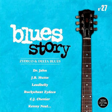 Blues Story n°27 Zydeco & Delta Blues by Various Artists