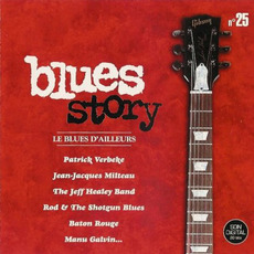 Blues Story n°25 Le Blues d'ailleurs by Various Artists