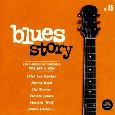 Blues Story n°15 Les labels de légende - Vee Jay & Sun by Various Artists