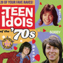 AM Gold: Teen Idols of the '70s