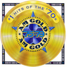 AM Gold: #1 Hits of the '70s: '75-'79 mp3 Compilation by Various Artists