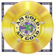 AM Gold: Mellow Hits of the '70s mp3 Compilation by Various Artists
