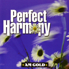 AM Gold: Perfect Harmony mp3 Compilation by Various Artists