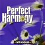 AM Gold: Perfect Harmony