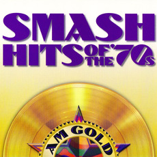 AM Gold: Smash Hits of the '70s mp3 Compilation by Various Artists