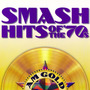 AM Gold: Smash Hits of the '70s