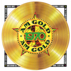 AM Gold: 1970 mp3 Compilation by Various Artists