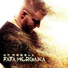 Fata Morgana (Limited Edition) mp3 Album by KC Rebell