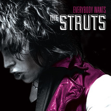 Everybody Wants mp3 Album by The Struts
