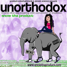 Unorthodox mp3 Album by Snow Tha Product