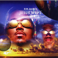Jesus Wept by P.M. Dawn
