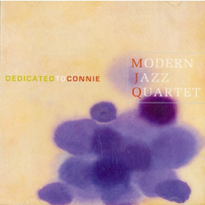Dedicated to Connie mp3 Live by The Modern Jazz Quartet