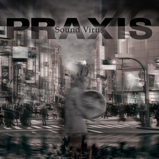 Sound VIrus by Praxis