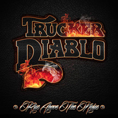 Rise Above The Noise mp3 Album by Trucker Diablo