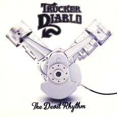 The Devil Rhythm mp3 Album by Trucker Diablo