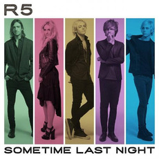 Sometime Last Night mp3 Album by R5
