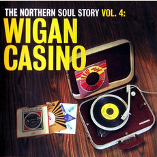 The Northern Soul Story, Volume 4: Wigan Casino mp3 Compilation by Various Artists