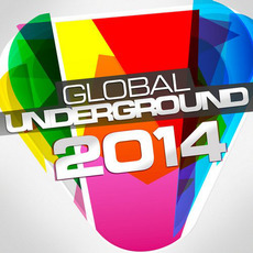 Global Underground 2014 mp3 Compilation by Various Artists