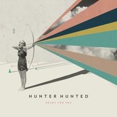Ready for You mp3 Album by Hunter Hunted
