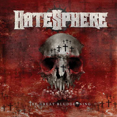 The Great Bludgeoning mp3 Album by HateSphere