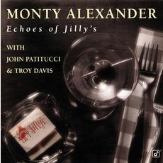 Echoes of Jilly's mp3 Album by Monty Alexander with John Patitucci & Troy Davis