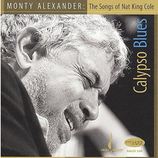 Calypso Blues: The Songs of Nat King Cole by Monty Alexander