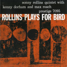Rollins Plays for Bird (Remastered) mp3 Album by Sonny Rollins