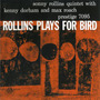 Rollins Plays for Bird (Remastered)