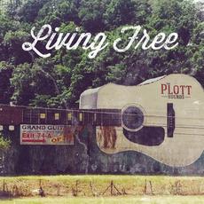 Living Free mp3 Album by Plott Hounds