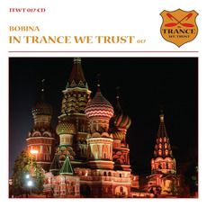 In Trance We Trust 017 mp3 Compilation by Various Artists