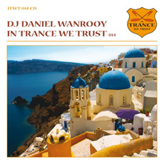 In Trance We Trust 014 mp3 Compilation by Various Artists
