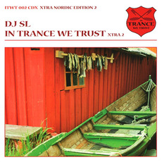 In Trance We Trust: Xtra Nordic Edition 2 mp3 Compilation by Various Artists