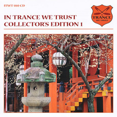 In Trance We Trust: Collector's Edition 1 mp3 Compilation by Various Artists