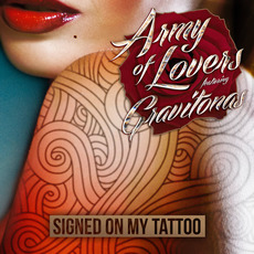 Signed On My Tattoo mp3 Single by Army Of Lovers