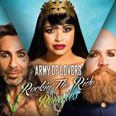 Rockin' The Ride (Remixes) mp3 Single by Army Of Lovers