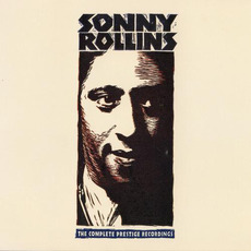 The Complete Prestige Recordings mp3 Artist Compilation by Sonny Rollins