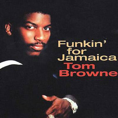 Funkin' for Jamaica mp3 Artist Compilation by Tom Browne