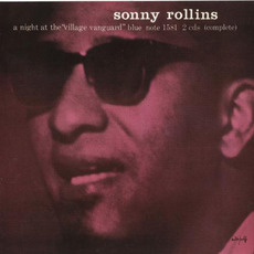 A Night at the VIllage Vanguard (Remastered) mp3 Live by Sonny Rollins