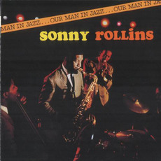 Our Man in Jazz (Remastered) mp3 Live by Sonny Rollins