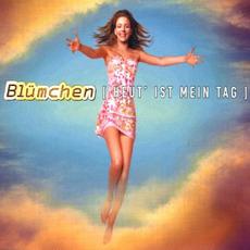 Heut' ist mein Tag by Blümchen