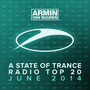 A State of Trance: Radio Top 20: June 2014