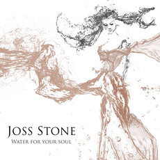 Water for Your Soul mp3 Album by Joss Stone