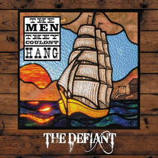 The Defiant by The Men They Couldn't Hang
