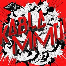 Kablammo! (Deluxe Edition) mp3 Album by Ash