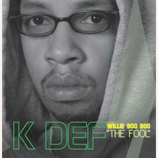 Willie Boo Boo 'The Fool' by K-Def