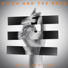 Make It On My Own by Eliza and the Bear
