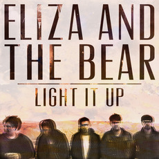 Light It Up by Eliza and the Bear