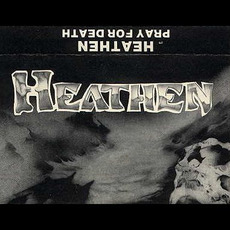 Pray for Death mp3 Album by Heathen