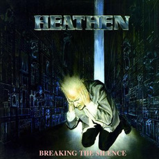 Breaking the Silence (Re-Issue) mp3 Album by Heathen